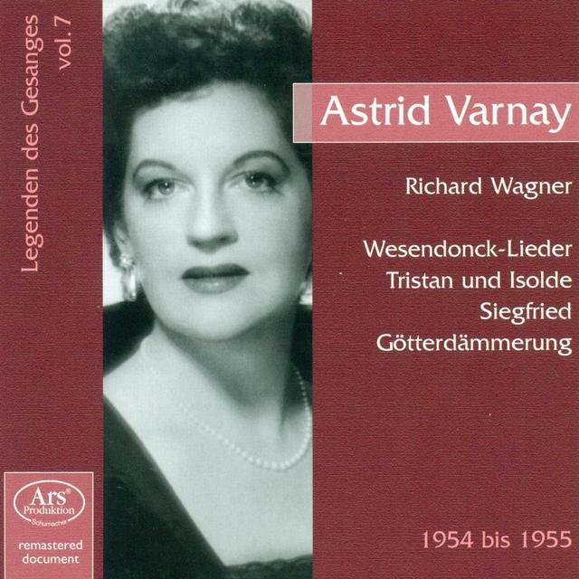 Legenden Des Gesanges, Vol. 7: Astrid Varnay (1954-1955)