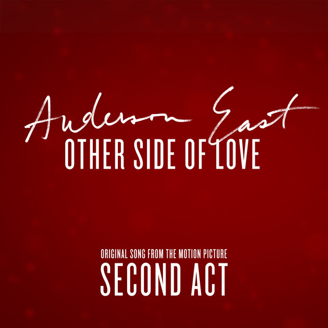 "Other Side of Love (From the Motion Picture ""Second Act"")"