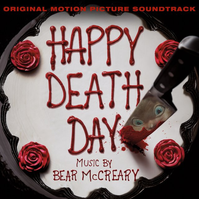 Happy Death Day (Original Motion Picture Soundtrack) [Bonus Track Version]