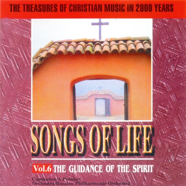 Songs Of Life Vol.6:The Guidance Of The Spirit