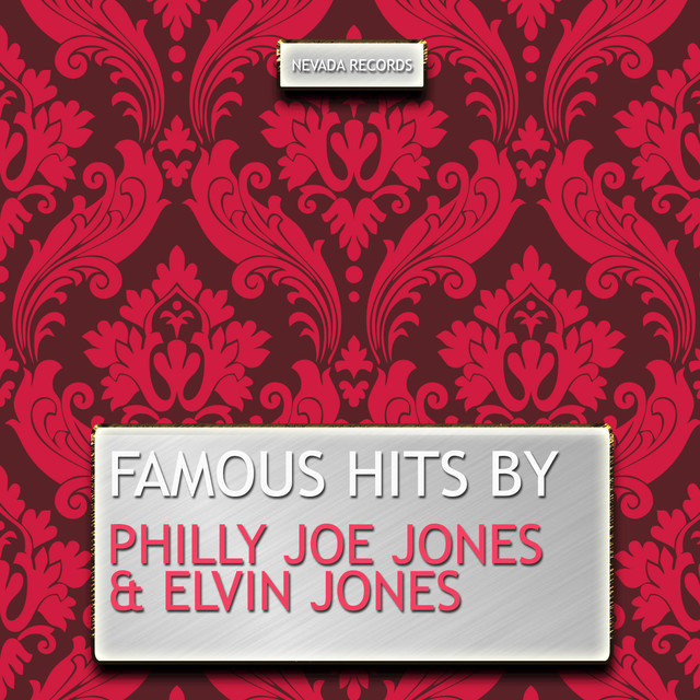 Famous Hits By Philly Joe Jones & Elvin Jones