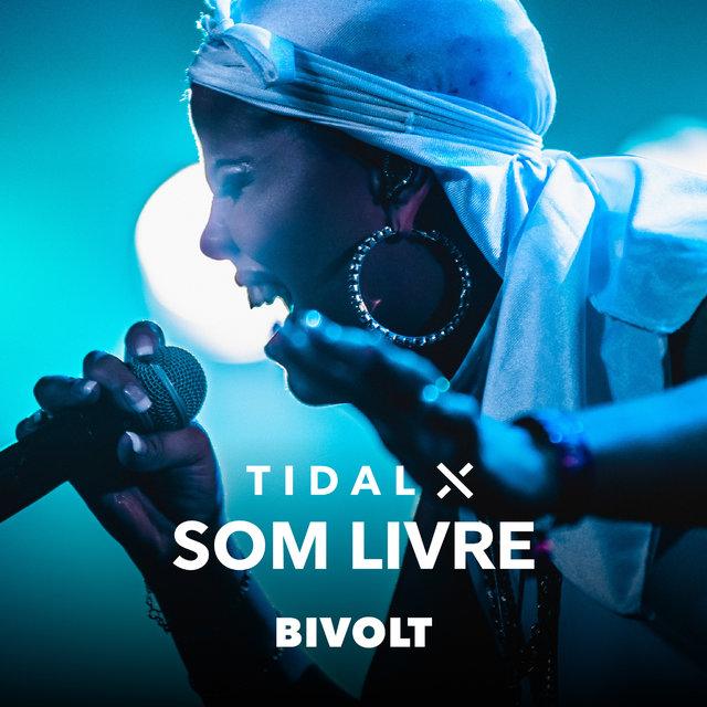 Cover art for album Tidal X Som Livre (ao Vivo) by Bivolt