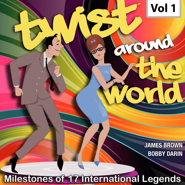Milestones of 17 International Legends Twist Around The World, Vol. 1