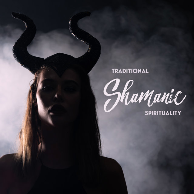 Traditional Shamanic Spirituality