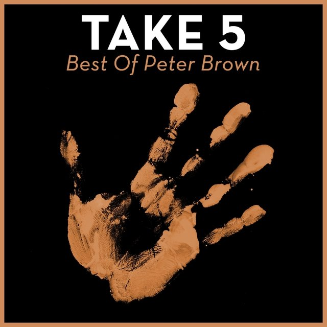 Take 5 - Best of Peter Brown