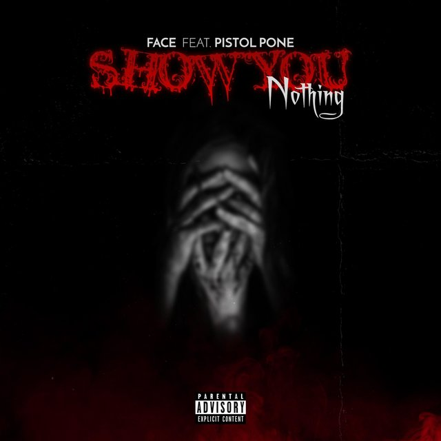 Show You Nothing (feat. Pistol Pone)