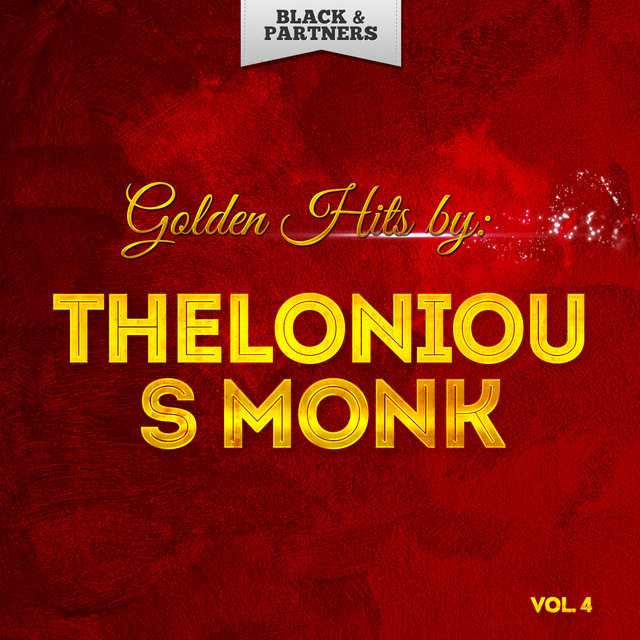 Golden Hits By Thelonious Monk Vol 4