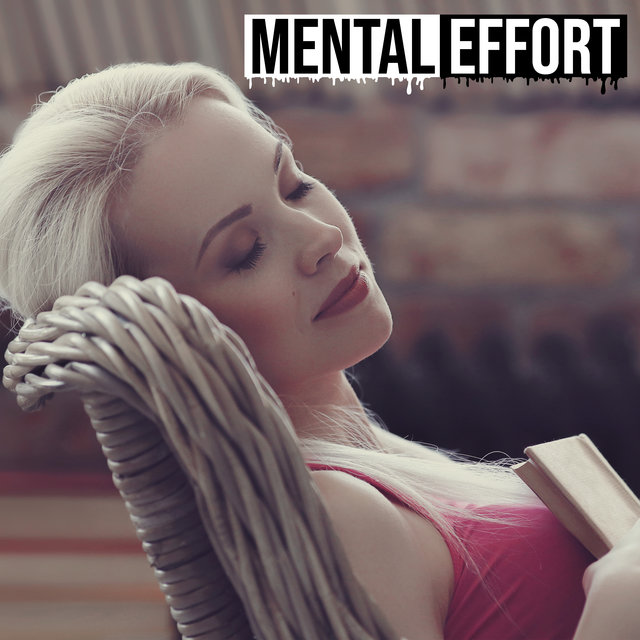 Mental Effort – New Age Learning Music 2020