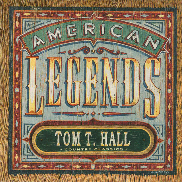 Country Classics: American Legends Tom T. Hall (Expanded Edition)