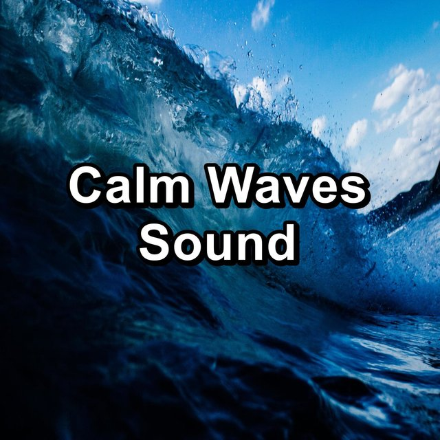 Calm Waves Sound
