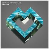 Two Fish (Loveless Remix) [feat. Loveless]