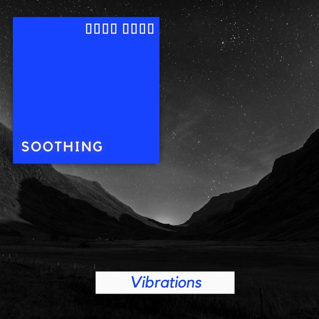 # 1 Album: Soothing Vibrations