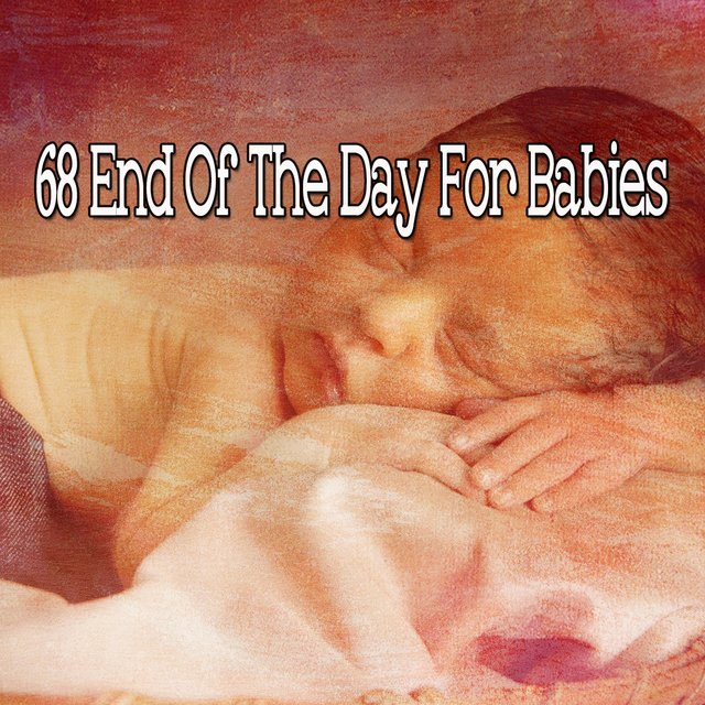 68 End of the Day for Babies