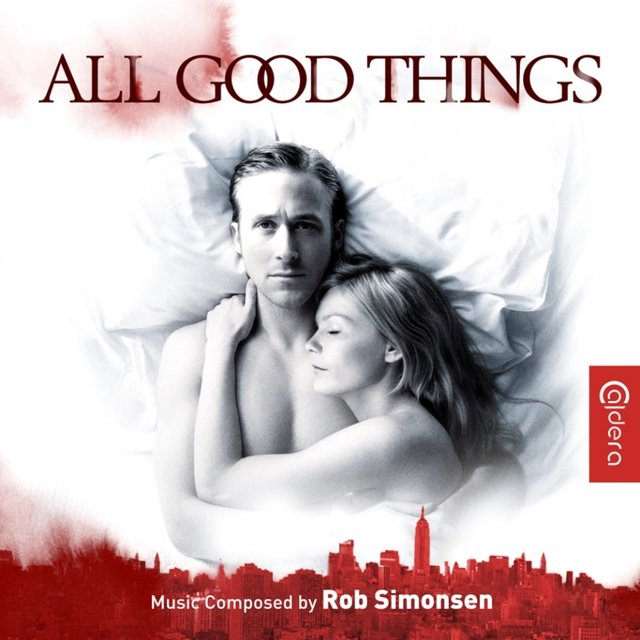 All Good Things (Original Motion Picture Soundtrack)