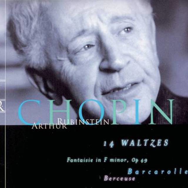 Rubinstein Collection, Vol. 29: Chopin: 14 Waltzes, Fantaisie, Op. 49, Barcarolle, Berceuse