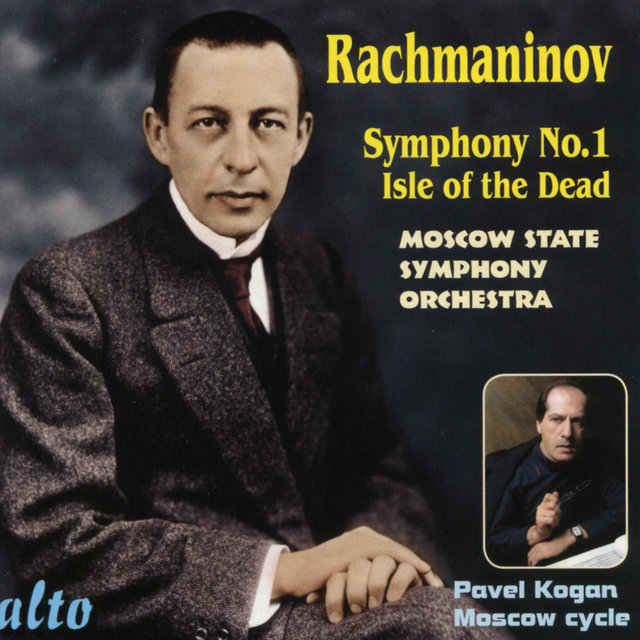 Rachmaninov: Symphony No. 1 In D Minor; Isle Of The Dead