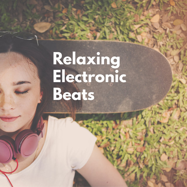 Relaxing Electronic Beats – Chillout Music Set for Total Rest