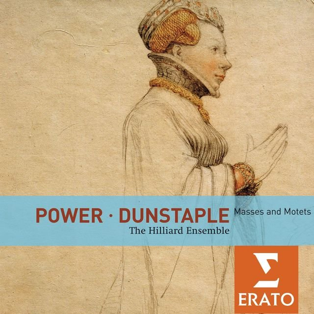 Power / Dunstaple: Masses and Motets