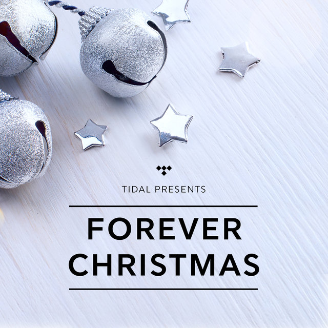 TIDAL presents Forever Christmas