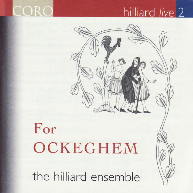 Hilliard Live, Vol. 2 - For Ockeghem