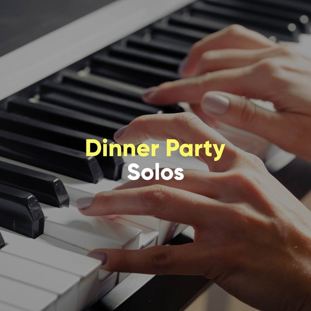 Quiet Dinner Party Therapy Solos