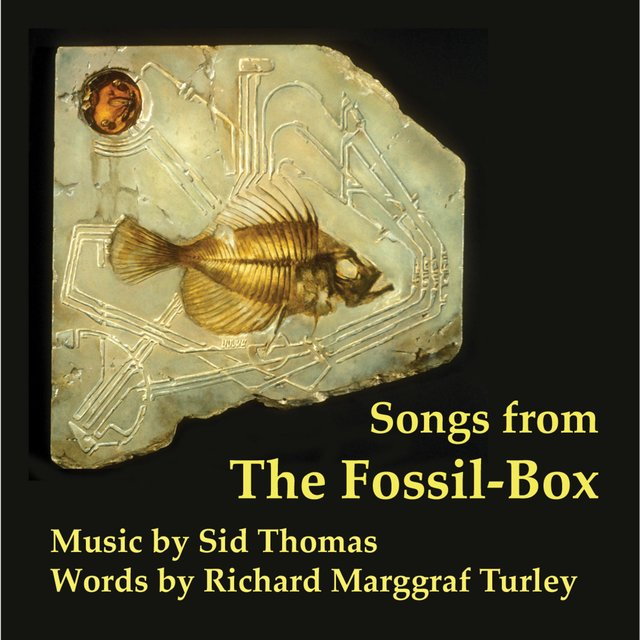 Songs from the Fossil Box