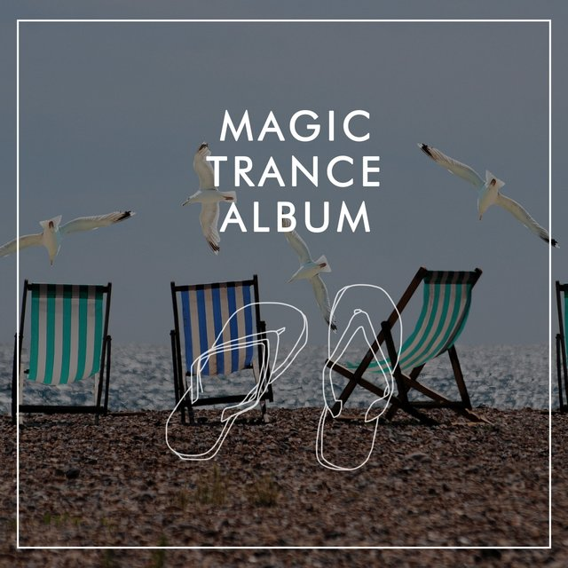 Magic Trance Album