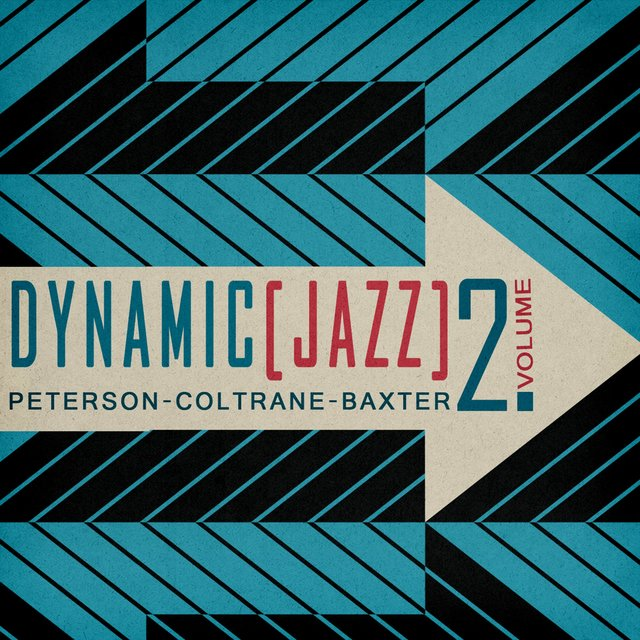 Dynamic Jazz, Vol. 2 - Peterson, Coltrane, Baker