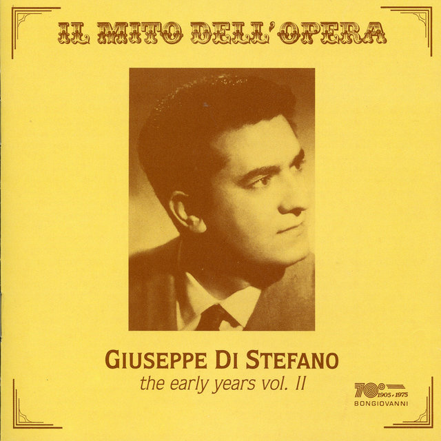 Il mito dell'opera: Giuseppe Di Stefano — The Early Years, Vol. 2