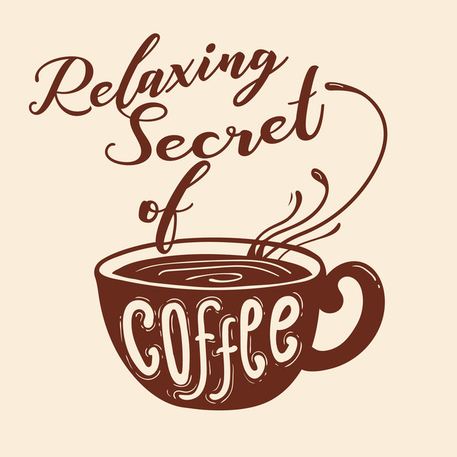 Relaxing Secret of Coffee - Instrumental Jazz Lounge for Autumn Days, Latte, Cappuccino, Americano, Cafe, Restaurant Music, Cefe Bar, Easy Listening Jazz