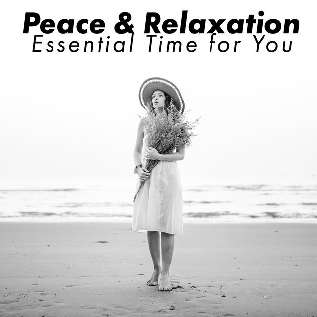 Peace & Relaxation: Essential Time for You