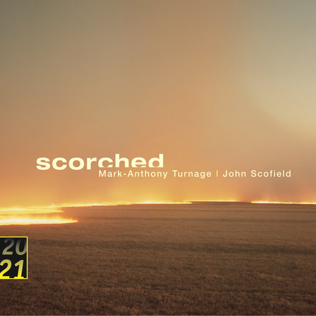 Turnage / Scofield: Scorched