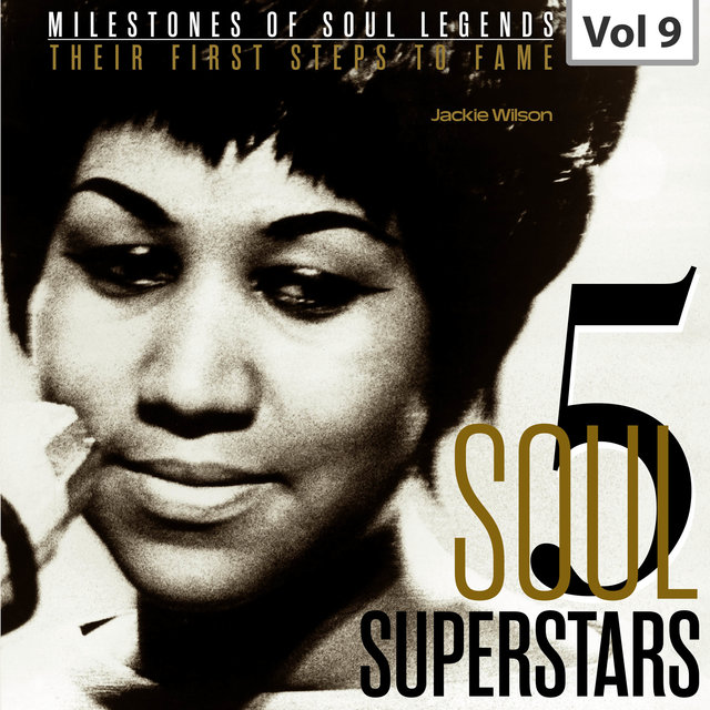 Milestones of Soul Legends: Five Soul Superstars, Vol. 9