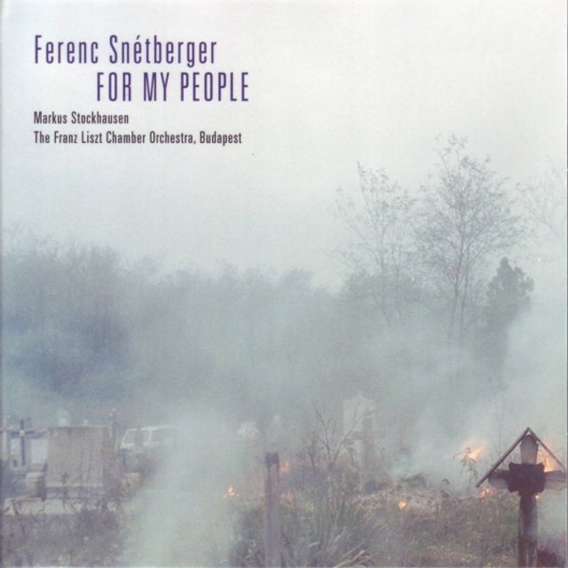 Snétberger,tarrega, Stockhausen: For My People