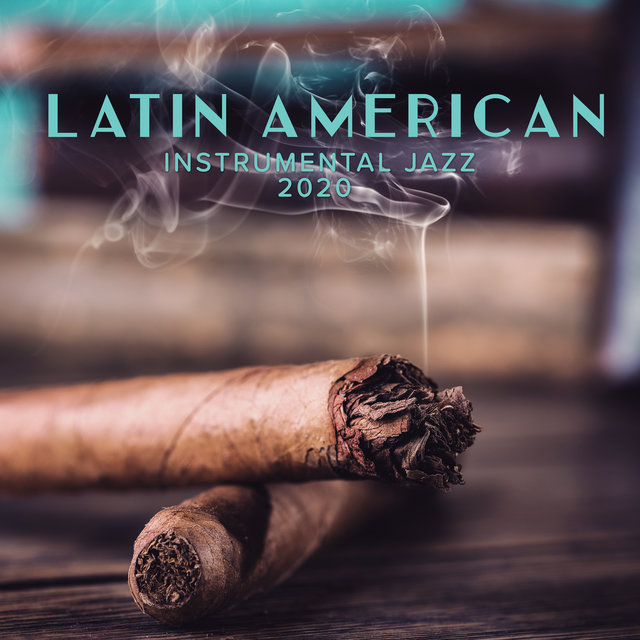 Latin American Instrumental Jazz 2020