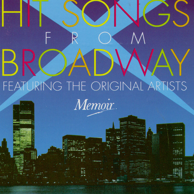 Hit Songs From Broadway