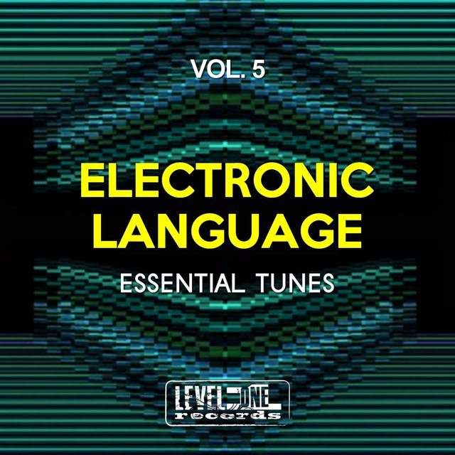 Electronic Language, Vol. 5 (Essential Tunes)