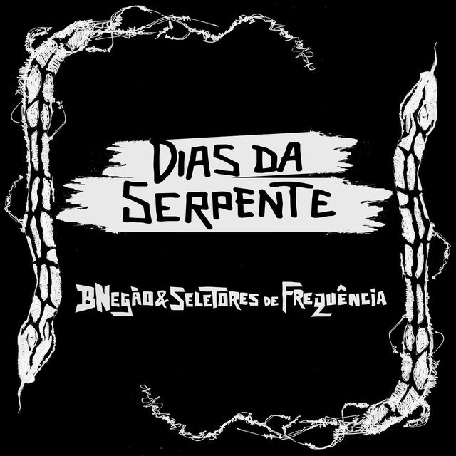 Dias da Serpente - Single