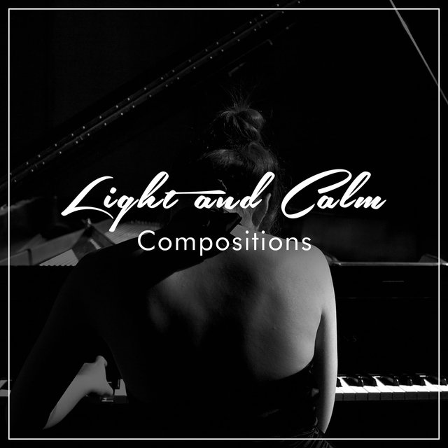 #17 Light and Calm Compositions