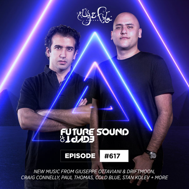 FSOE 617 - Future Sound Of Egypt Episode 617
