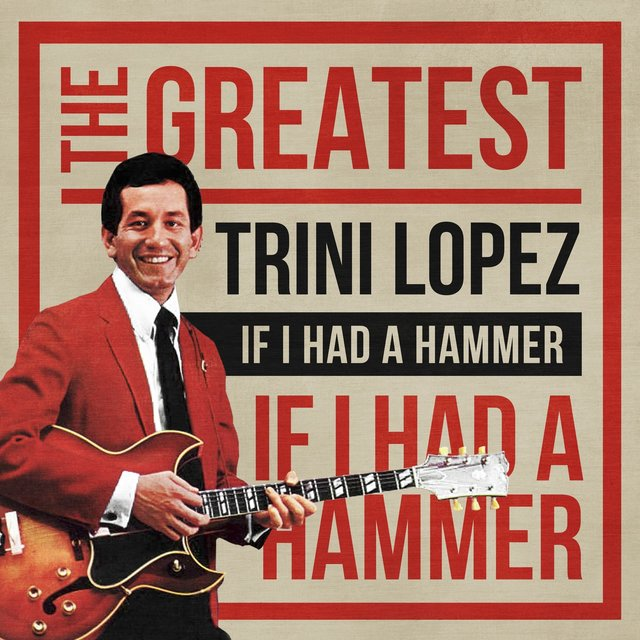 If I Had a Hammer: The Greatest