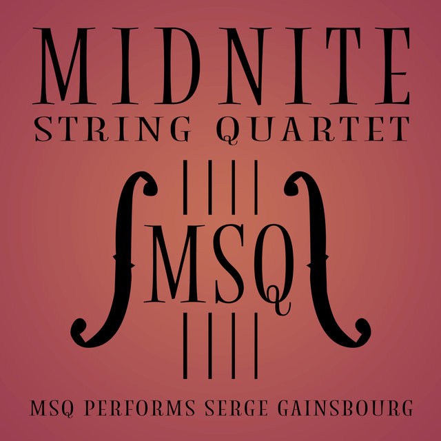 MSQ Performs Serge Gainsbourg