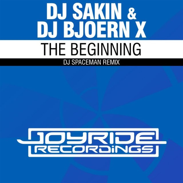 The Beginning (DJ Spaceman Remix)