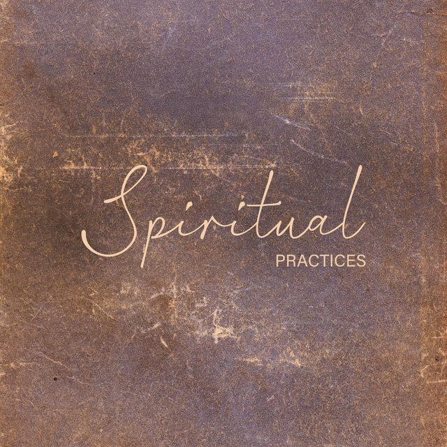 Spiritual Practices - 15 Mesmerizing New Age Melodies Created for Meditation and Yoga Training, Fresh Feeling, Relax Your Brain, Chakra Flow