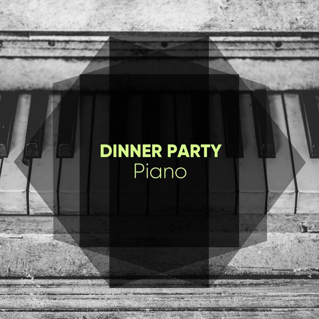 Mellow Dinner Party Piano Melodies