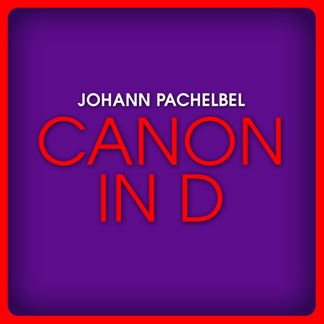 Johann Pachelbel: Canon in D Major