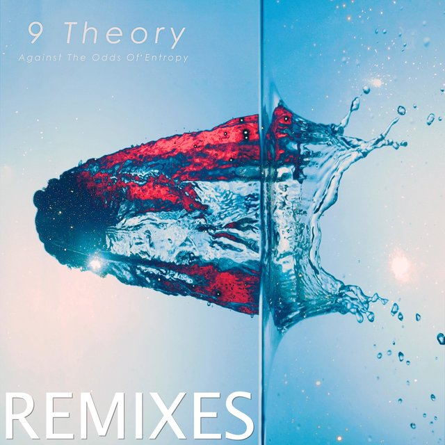 Against the Odds of Entropy (Remixes)