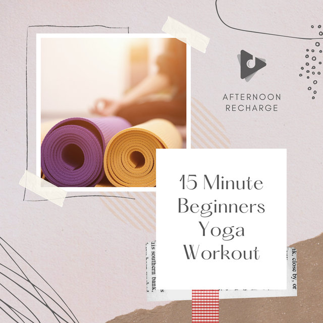 15 Minute Beginners Yoga Workout