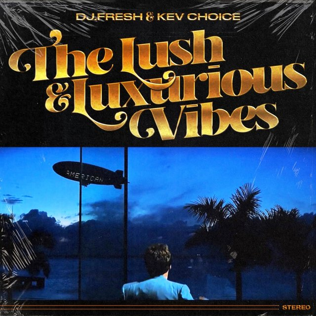 The Lush & Luxurious Vibes