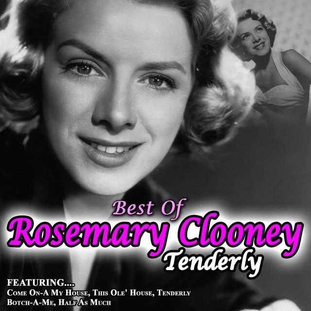 Tenderly - Best of Rosemary Clooney